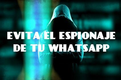 como evitar espiar el whatsapp