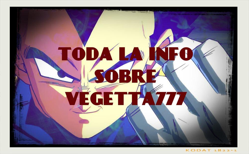 informacion y noticias sobre Vegetta777